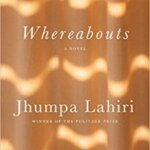"""Book Review: """"Whereabouts"""" by Jumpa Lahiri"""