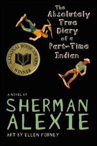 Absolutely True Diary of a Part-Time Indian book cover