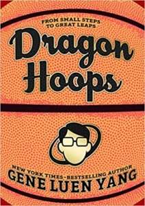 Dragon Hoops by Gene Luen Yang book cover