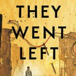 """Book Review: """"They Went Left"""" by Monica Hesse"""