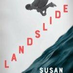 "Book Review: ""Landslide"" by Susan Conley"
