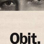 "Movie Review: ""Obit."""