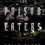 """""""The Poison Eaters and Other Stories"""" by Holly Black"""