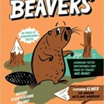 """Book Review: """"Beavers"""" from the Superpower Field Guide Series by Rachel Poliquin"""