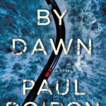 Book Review: Dead by Dawn by Paul Doiron