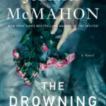 Book Review: The Drowning Kind by Jennifer McMahon