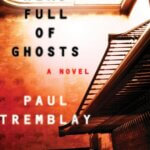 Book Review: A Head Full of Ghosts by Paul Tremblay