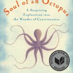 Book Review: The Soul of an Octopus by Sy Montgomery